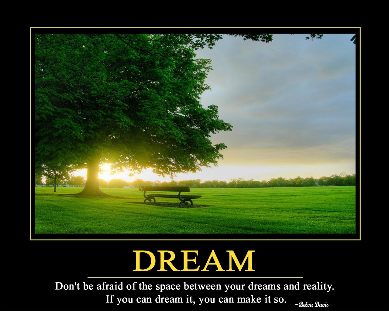 Beranilah bermimpi, Beranilah Segera Bangun dari Tidur dan mewujudkannya